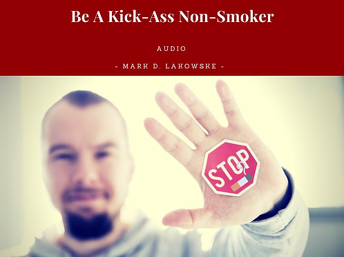 Be A Kickass Non-Smoker Hypnosis Audio