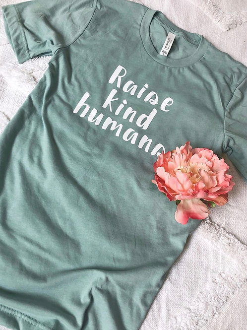 Raise Kind Humans T-shirt