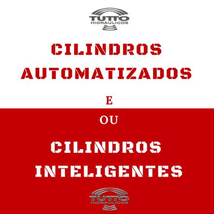 Cilindros automatizados e/ou Cilindros Inteligentes? Saiba Antes AQUI!