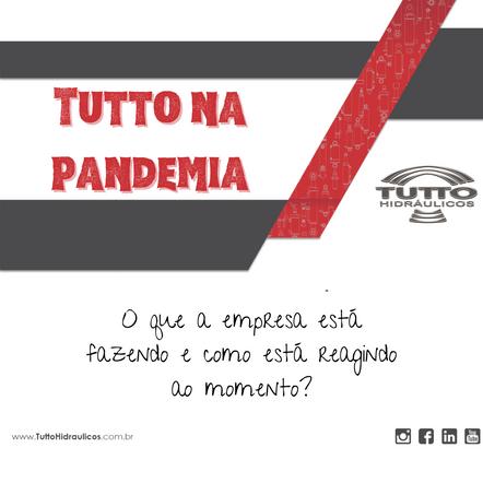 A Tutto não para na pandemia
