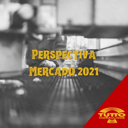 Perspectiva para o Mercado 2021