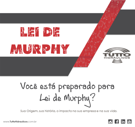 Você está preparado para Lei de Murphy?