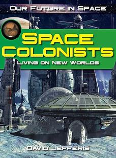 Space Colonists by David Jefferis