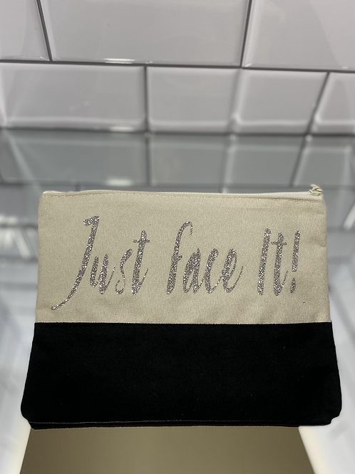 Just Face It! Cosmetic Bag