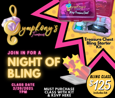 Symphony's Treasures Bling Classes Start 2/20/21 @7pm