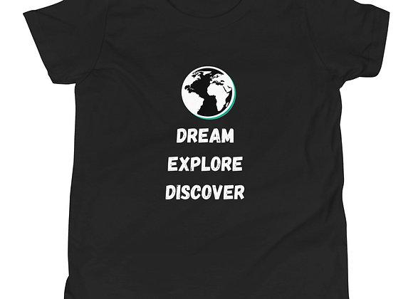 Dream, Explore, Discover T-shirt