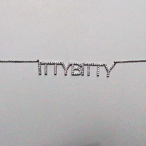 'ITTYBITTY' Necklace