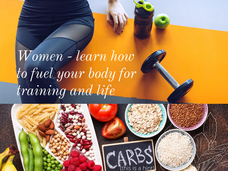 Women - lets talk about how carbohydrates are your friend