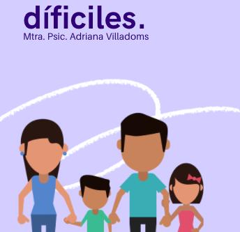 PARTE 2. QUÉDATE EN CASA.  Una  oportunidad para vivirlo en familia y rescatar lazos fuertes.
