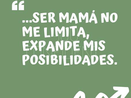 "Testimonio: ""Ser mamá no me limita, expande mis posibilidades"""
