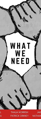 What We Need