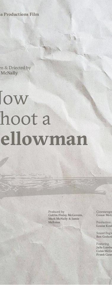 Now Shoot a Fellowman