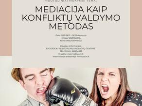 MEDIACIJA KAIP KONFLIKTŲ VALDYMO METODAS