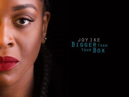 Album Review: Joy Ike, Bigger Than Your Box