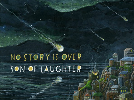 Son of Laughter: No Story is Over