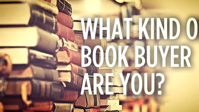 What kind of book buyer are you?