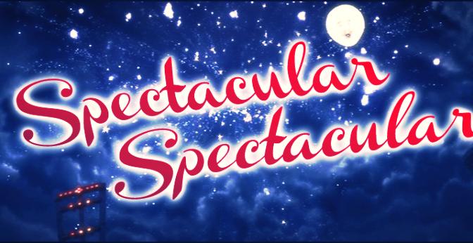 Spectacular, Spectacular
