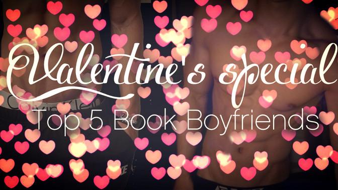 Top 5 Book Boyfriends