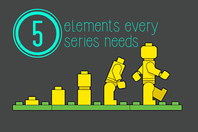 Five elements every series needs