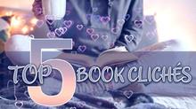 Top 5 Book Clichés