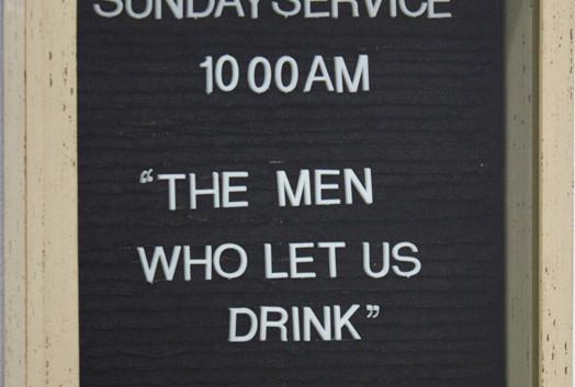 The Men Who Let Us Drink