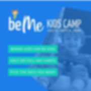 beMe Kids Camp!