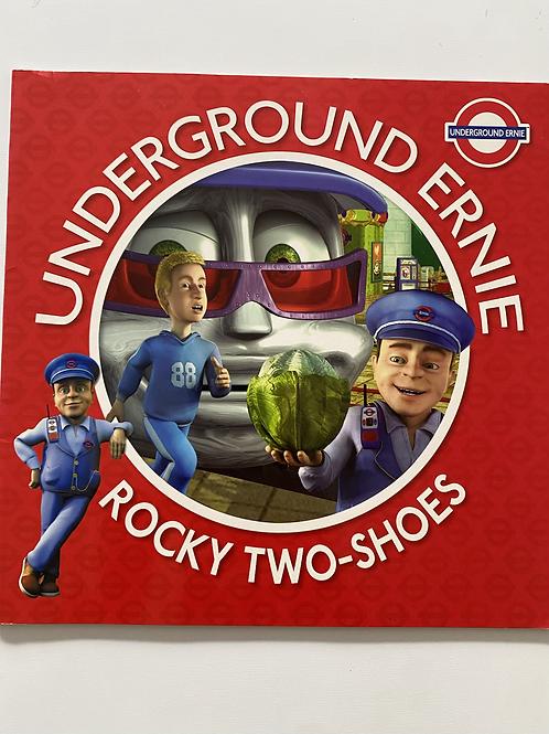 Underground Ernie Rocky two-shoes Book