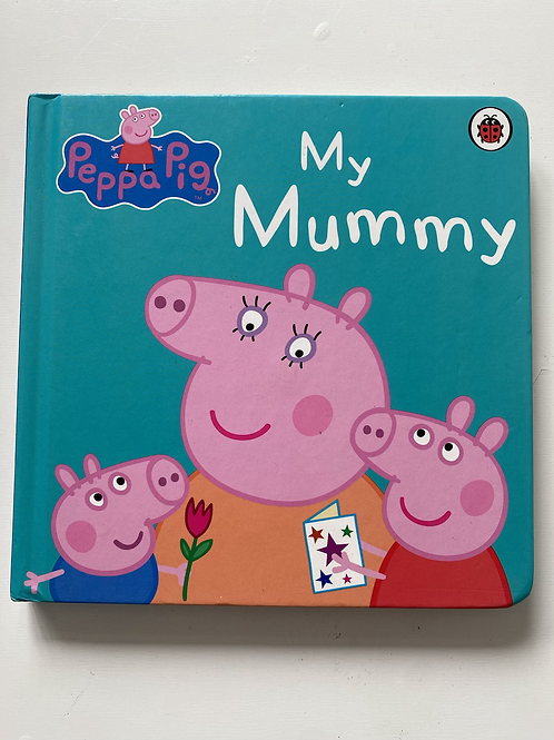 Peppa pig my mummy book