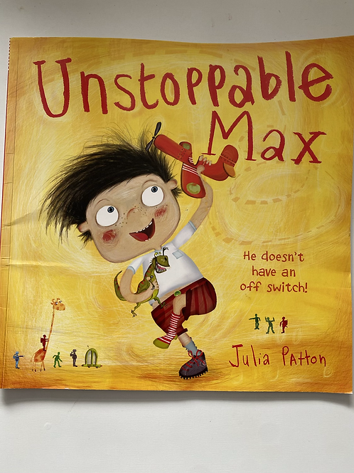 Unstoppable max