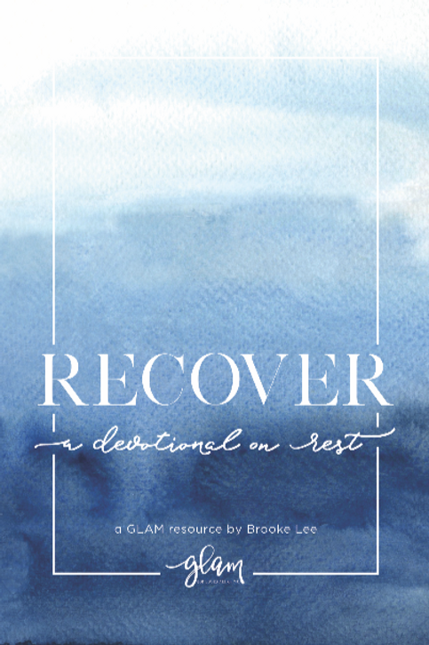 Recover: A Devotional on Rest (DOWNLOAD)