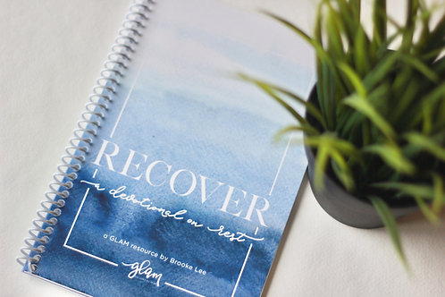 Recover: A Devotional on Rest (PHYSICAL COPY)