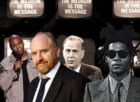 Dave Chappelle, Louis C.K. & Basquiat: The Medium is The Message