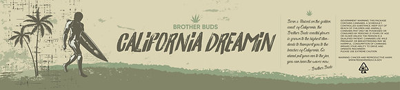 BROTHER BUDS CALIFORNIA DREAMIN