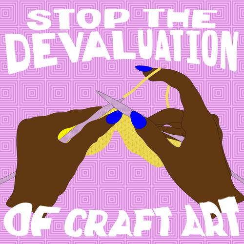The Devaluation of Craft Art