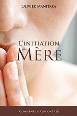 Livre L'initiation à la Mère.jpg