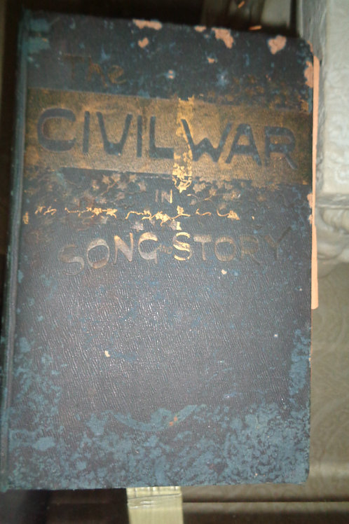 The Civil War in Song and Story - Frank Moore