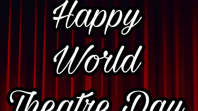 Happy World Theatre Day from all at LYT