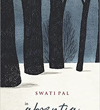Review of 'In Absentia' a poetry book by Prof. Swati Pal