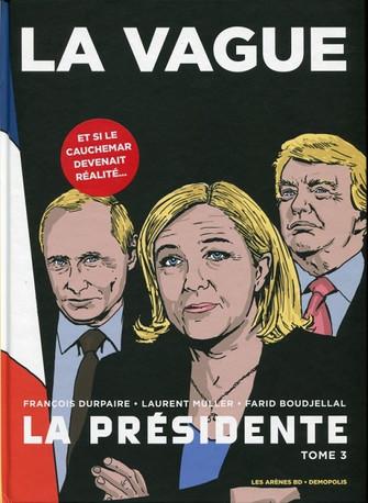 Clap de fin de La Présidente : une diatribe anti-FN contre-productive ?