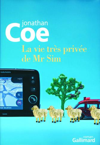 La vie très privée de Mr Sim: une comédie doucement folle par Jonathan Coe