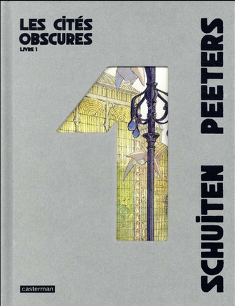 Les cités obscures, de Schuiten & Peeters