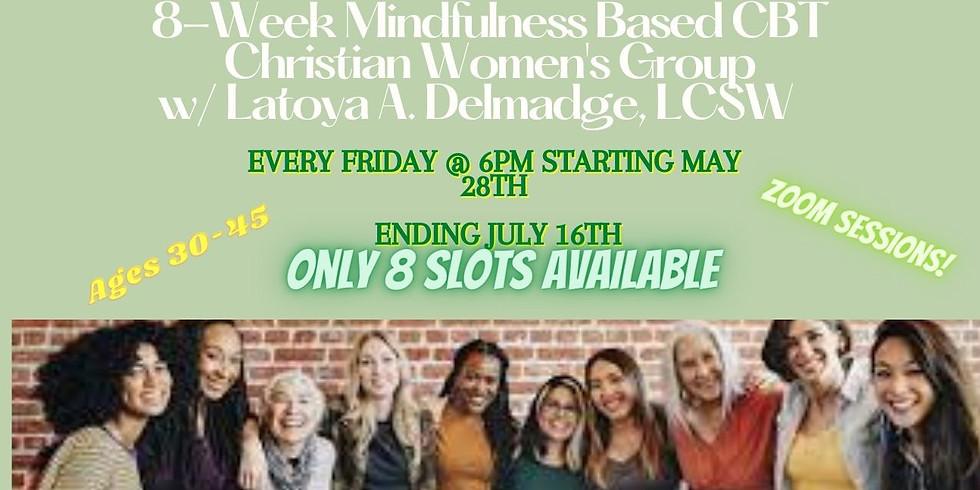 8-Week Mindfulness Based CBT Christian Women's Group