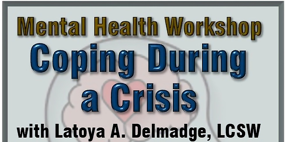 Coping during Crisis