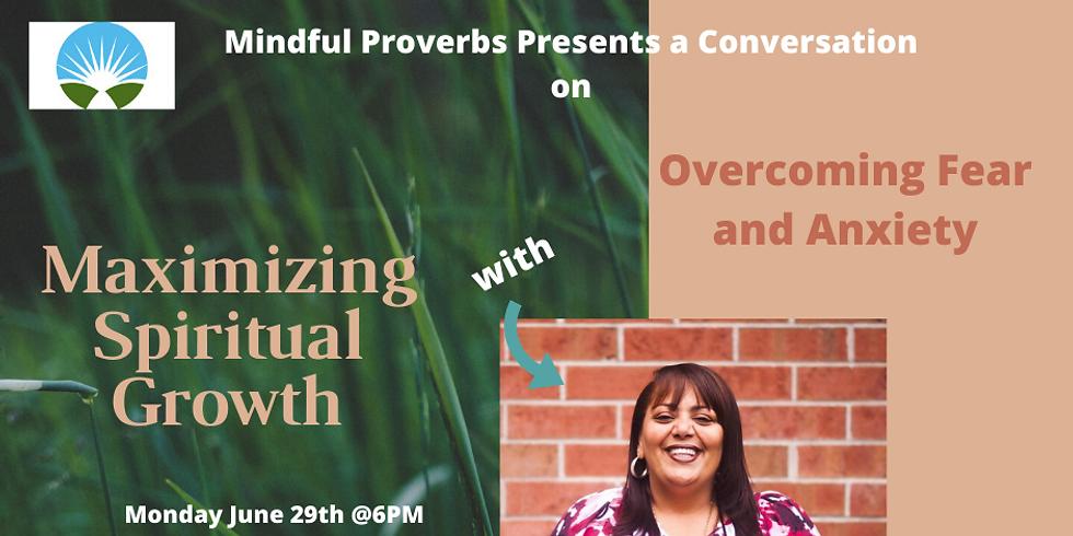 Conversation w/ Pastor Marsha Mansour on Maximizing Spiritual Growth