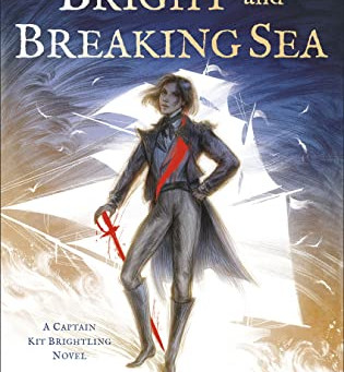 The Bright and Breaking Sea by Cloe Neill
