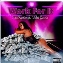 Work For It feat Vidal Garcia