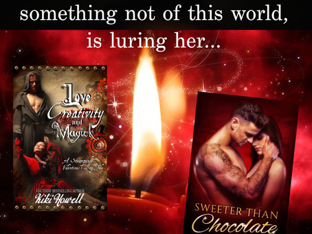 Love, Creativity & Magick by Kiki Howell ~Sweeter Than Chocolate: Valentine's Day Anthology Author S