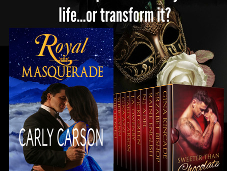 Royal Masquerade by Carly Carson ~Sweeter Than Chocolate: Valentine's Day Anthology Author Spotlight