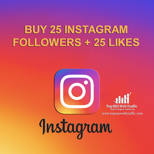 Get 25 Instagram Followers and 25 Likes