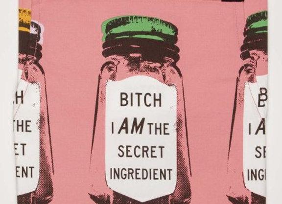 Bitch I Am the Secret Ingredient Apron